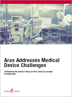 Aras Addresses Medical Device Challenges