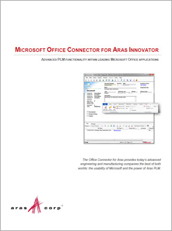 The Microsoft<sup>&reg;</sup> Office Connector  for Aras Innovator<sup>&reg;</sup> Product Brief