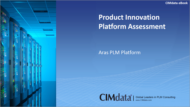 CIMdata: Aras Product Innovation Platform Assessment